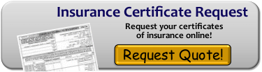Click Here to request your insurance certificate now